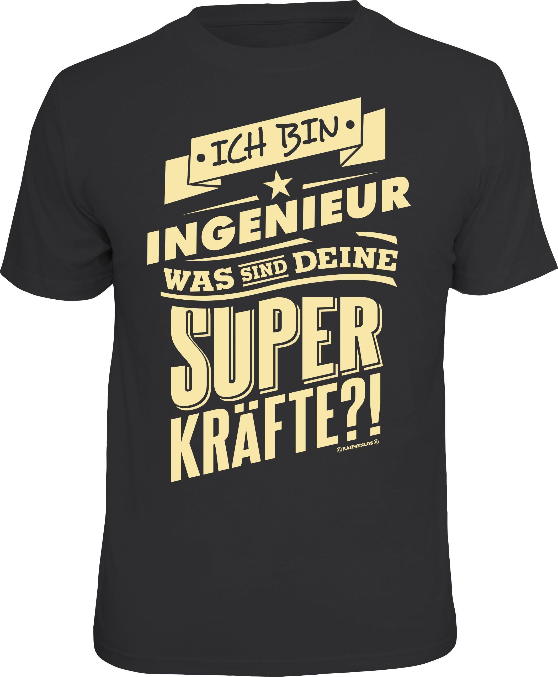 Rahmenlos T-Shirt »Ich bin Ingenieur - was sind...