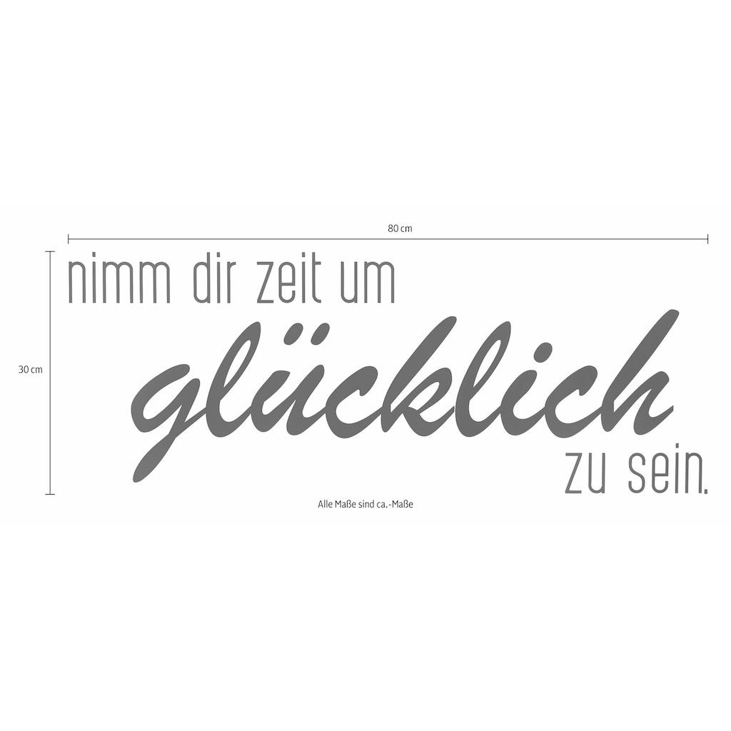 """Home affaire Wandspruch »Schriftzug """"Nimm dir Zeit um glücklich zu sein""""«, Wanddeko, Wandtatoo"""