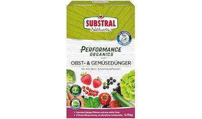 Scotts Substral Pflanzendünger »Naturen Performance Organics Obst- & Gemüsedünger«, 0,75 kg kaufen