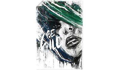Artland Wandbild »Sei Wild«, Bilder von Frauen, (1 St.), in vielen Größen &... kaufen