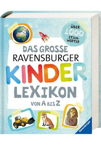 """Ravensburger Buch """"Das große Ravensburger Kinderlexikon von A bis Z"""" kaufen"""