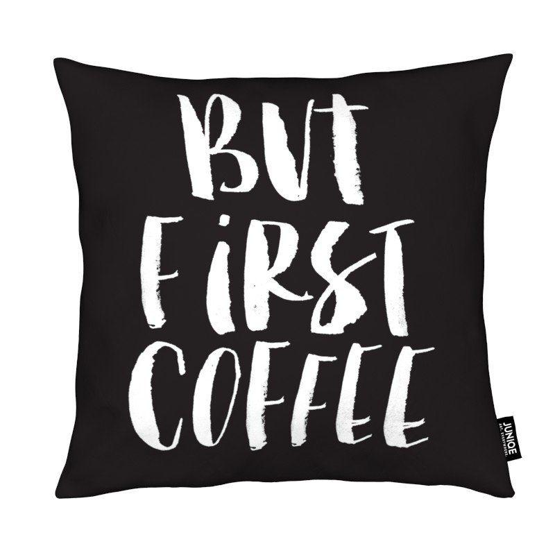 Dekokissen But First Coffee Juniqe