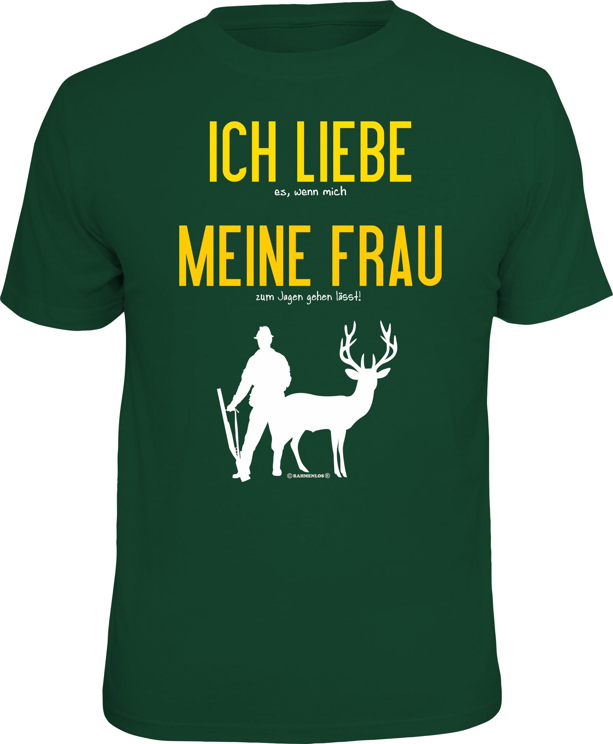 Rahmenlos T-Shirt »Ich liebe meine Frau-Jagen lässt