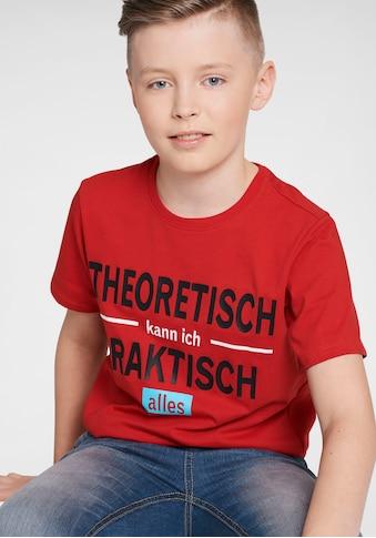 KIDSWORLD T-Shirt »Theoretisch kann ich praktisch alles« kaufen