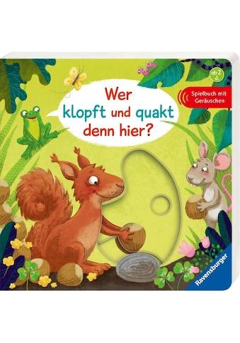 Ravensburger Buch »Wer klopft und quakt denn hier?« kaufen
