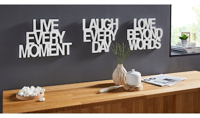 andas Wanddekoobjekt »Schriftzug Live every Moment - Love beyond Words - Laugh every Day«, Wanddeko kaufen