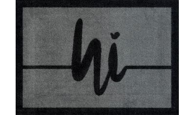 wash+dry by Kleen-Tex Fußmatte »Hi Line«, rechteckig, 9 mm Höhe, Fussabstreifer, Fussabtreter, Schmutzfangläufer, Schmutzfangmatte, Schmutzfangteppich, Schmutzmatte, Türmatte, Türvorleger, mit Spruch, In- und Outdoor geeignet, waschbar kaufen
