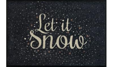 wash+dry by Kleen-Tex Fußmatte »Let it Snow«, rechteckig, 7 mm Höhe, Fussabstreifer, Fussabtreter, Schmutzfangläufer, Schmutzfangmatte, Schmutzfangteppich, Schmutzmatte, Türmatte, Türvorleger, mit Spruch, In- und Outdoor geeignet, waschbar kaufen