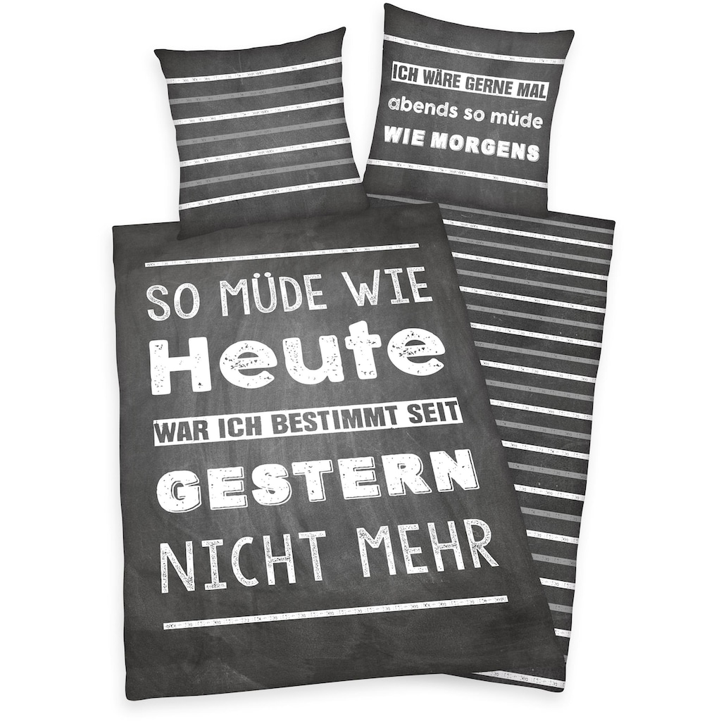 Herding Young Collection Jugendbettwäsche »Müde«, mit Spruch