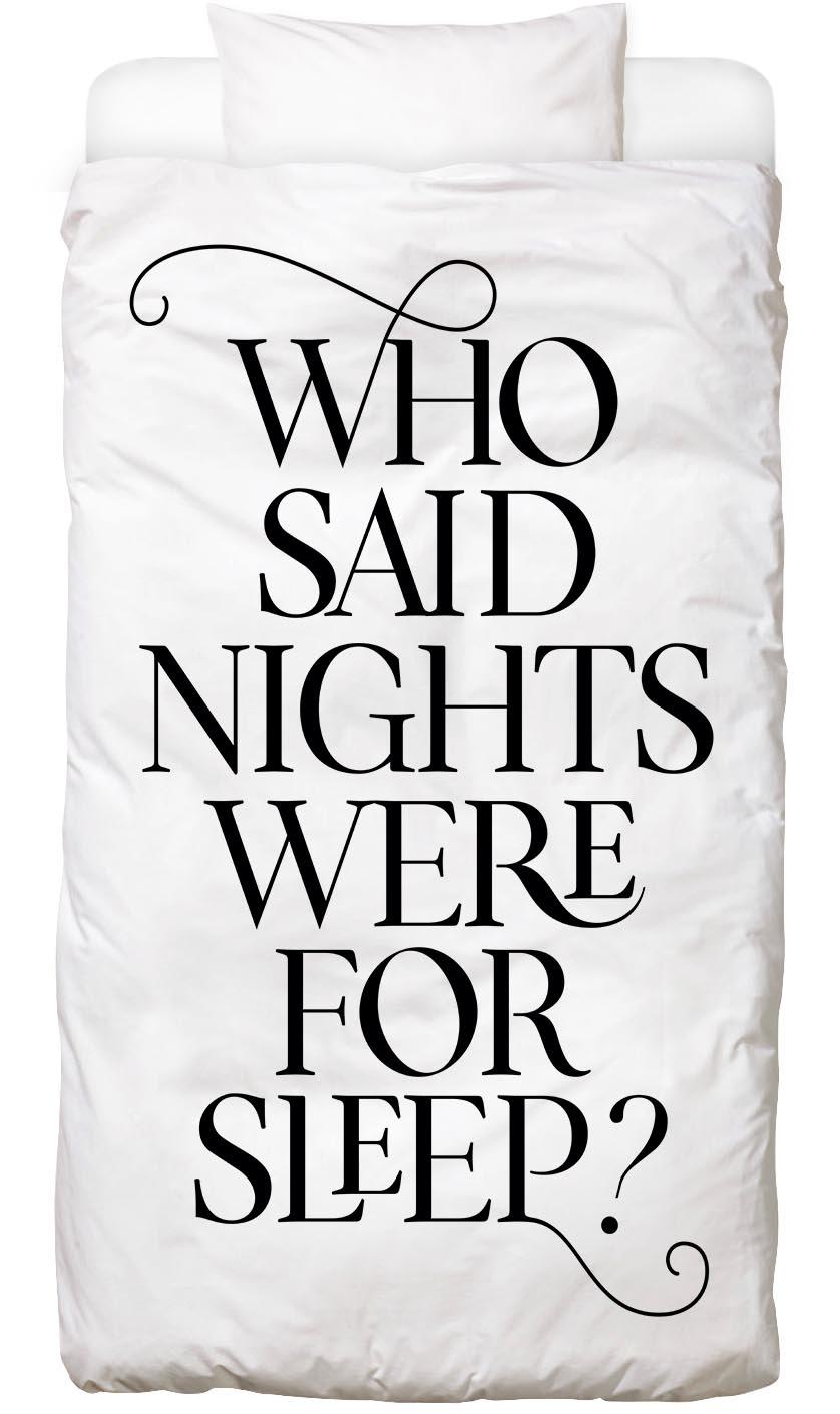 Bettwäsche Who Said Nights Were for Sleep? Juniqe