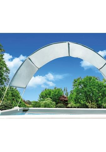 Intex Poolüberdachung »Sonnendach«, für Stahlrohrbecken kaufen