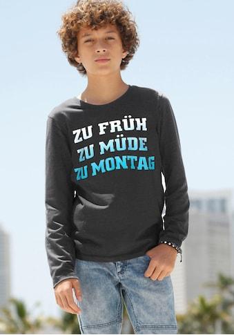 Arizona Langarmshirt »Zu früh, zu müde , zu Montag« kaufen