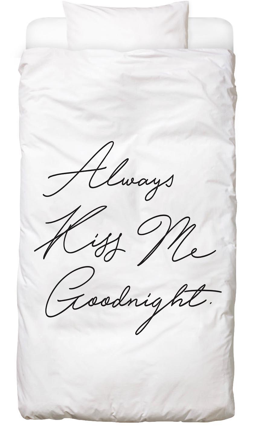 Bettwäsche Always Kiss Me Goodnight Juniqe