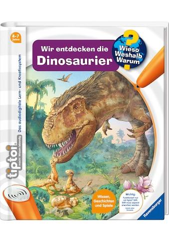 Ravensburger Buch »tiptoi® Wir entdecken die Dinosaurier«, FSC® - schützt Wald -... kaufen