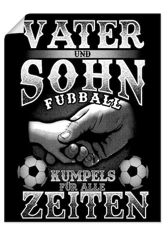Artland Wandbild »Vater und Sohn Fußball Kumpels«, Sprüche & Texte, (1 St.), in vielen... kaufen