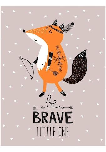 Lüttenhütt Leinwandbild »Be Brave« kaufen