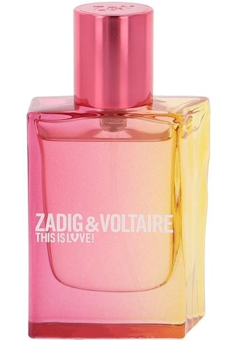 ZADIG & VOLTAIRE Eau de Parfum »This is Love! For Her« kaufen