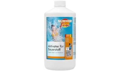 SUMMER FUN Wasserpflege »Aktivator für Sauerstoff«, 1 l kaufen