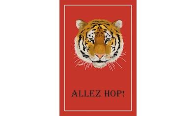 queence Leinwandbild »Tiger ALLEZ HOP!« kaufen