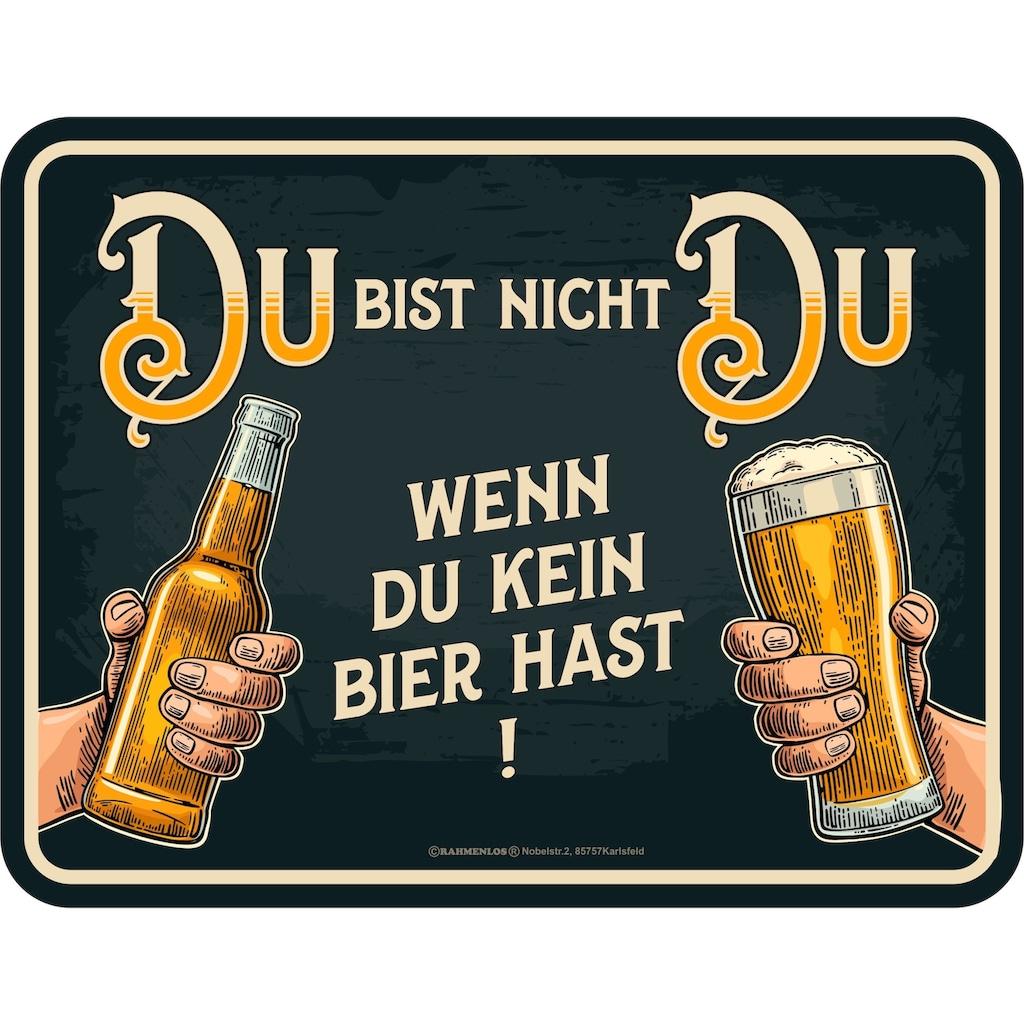 Rahmenlos Blechschild mit lustigem Bier-Statement