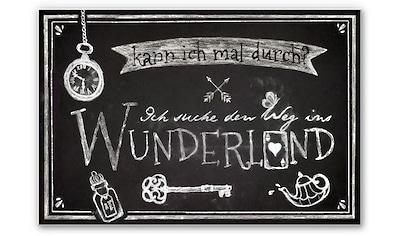 Wandbild »Ich suche den Weg ins Wunderland« kaufen