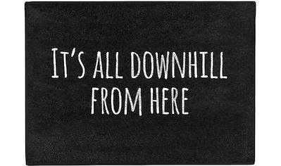 Fußmatte, »It's all downhill«, Pechkeks, rechteckig, Höhe 5 mm, gedruckt kaufen