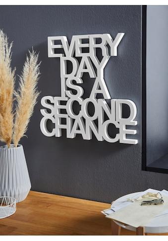 andas Wanddekoobjekt »Schriftzug EVERY DAY IS A SECOND CHANCE«, Wanddeko kaufen