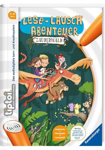 Ravensburger Buch »tiptoi®, Lese-Lausch-Abenteuer Zauberwald«, ; Made in Germany kaufen