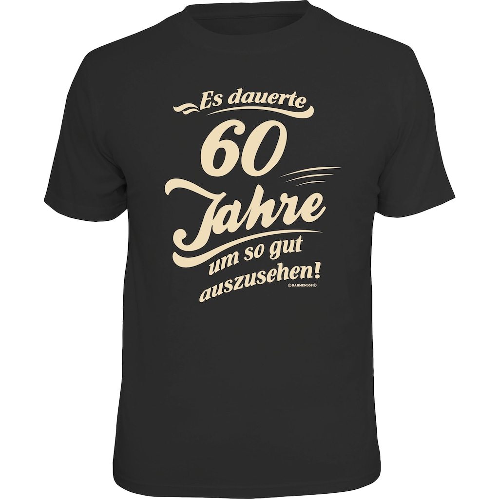 Rahmenlos T-Shirt T-Shirt mit lustigem Geburtstags-Print