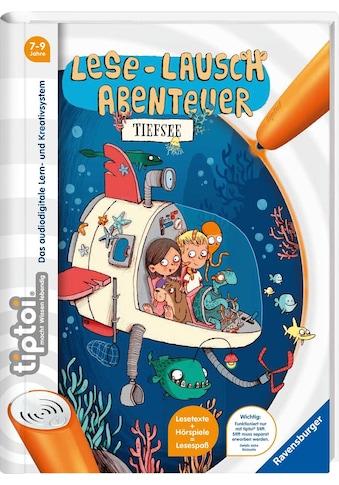 Ravensburger Buch »tiptoi® Lese-Lausch Abenteuer Tiefsee«, ; Made in Germany kaufen